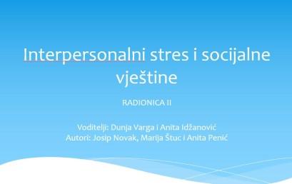 """Radionica """"Interpersonalni stres i socijalne vještine"""""""
