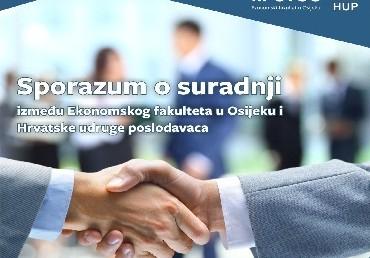 Potpisivanje Sporazuma o suradnji između Ekonomskog fakulteta i Hrvatske udruge poslodavaca