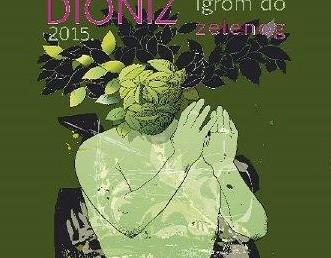 Međunarodni festival kazališnih akademija Dioniz – igrom do zelenog, 2015.