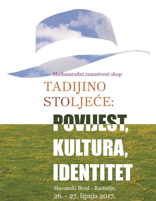 Međunarodni znanstveni skup Tadijino stoljeće: povijest, kultura, identitet